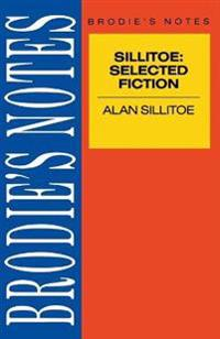 Sillitoe: Selected Fiction