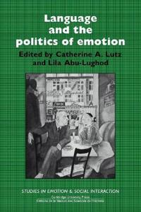 Language and the Politics of Emotion