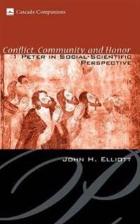 Conflict, Community, and Honor