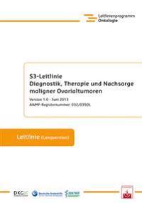 S3-Leitlinie Diagnostik, Therapie und Nachsorge maligner Ovarialtumoren