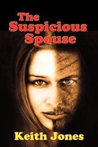 The Suspicious Spouse