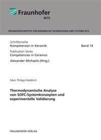 Thermodynamische Analyse von SOFC-Systemkonzepten und experimentelle Validierung