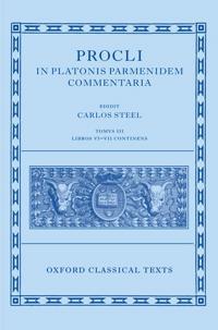Procli in Platonis Parmenidem Commentaria
