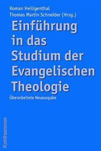 Einfuhrung in Das Studium Der Evangelischen Theologie
