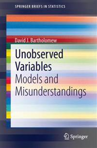 Unobserved Variables