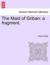 The Maid of Griban