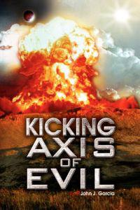 Kicking Axis of Evil