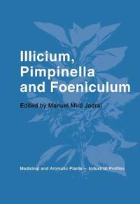 Illicium, Pimpinella, and Foeniculum