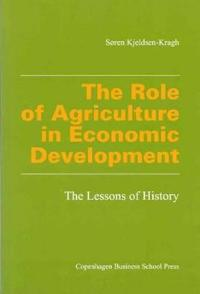The Role of Agriculture in Economic Development