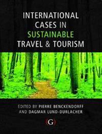 International Cases in Sustainable Travel & Tourism