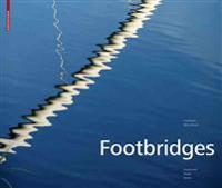 Footbridges: Construction, Design, History