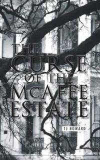 The Curse of the Mcafee Estate