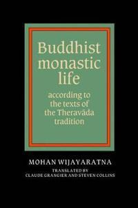Buddhist Monastic Life