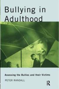 Bullying in Adulthood