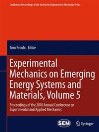 Experimental Mechanics on Emerging Energy Systems and Materials
