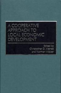 A Cooperative Approach to Local Economic Development