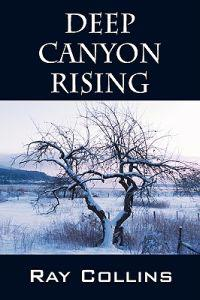 Deep Canyon Rising