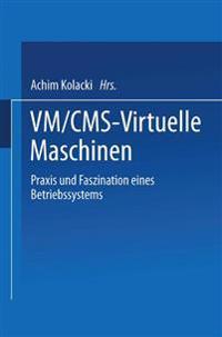 VM/CMS - Virtuelle Maschinen