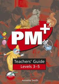 PM Plus Red Level 3-5 Teachers' Guide