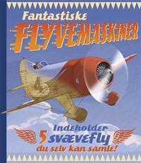 Fantastiske flyvemaskiner