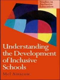 The Development of Inclusive Schools