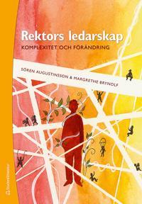 Rektors ledarskap : - komplexitet och förändring