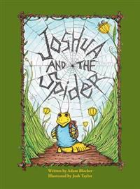 Joshua and the Spider