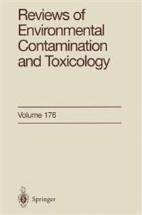Reviews of Environmental Contamination and Toxicology 176