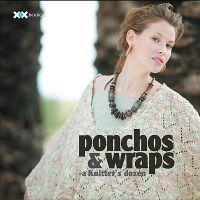 Ponchos & Wraps: A Knitter's Dozen