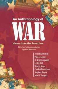 An Anthropology of War