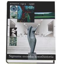Konsten 1915-1950 - Signums svenska konsthistoria
