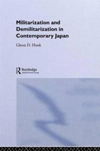 Militarization and Demilitarization in Contemporary Japan