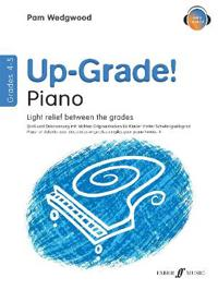 Up-Grade! Piano: Light Relief Between Grades: Grades 4-5