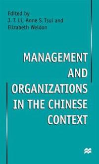 Management and Organizations in the Chinese Context