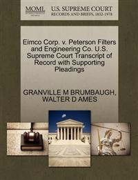 Eimco Corp. V. Peterson Filters and Engineering Co. U.S. Supreme Court Transcript of Record with Supporting Pleadings