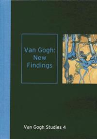 Van gogh: new findings - van gogh studies 4