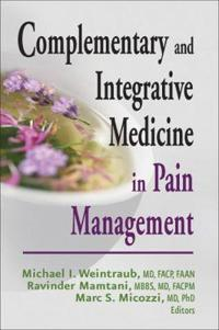 Complementary and Intergrative Medicine in Pain Management