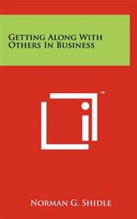 Getting Along with Others in Business