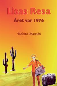 Lisas Resa. Året var 1976.