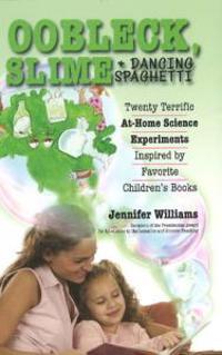 Oobleck, Slime & Dancing Spaghetti