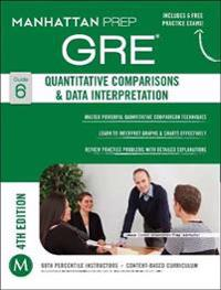 Manhattan Prep Gre Quantitative Comparisons & Data Interpretation