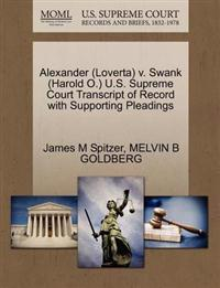 Alexander (Loverta) V. Swank (Harold O.) U.S. Supreme Court Transcript of Record with Supporting Pleadings
