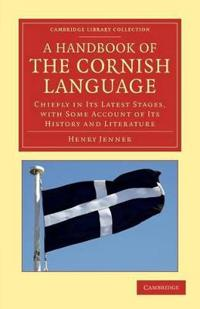 A Handbook of the Cornish Language