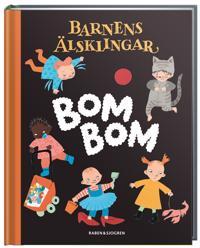 Bom Bom : småbarnens bok