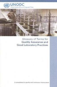 Glossary of Terms for Quality Assurance and Good Laboratory Practices