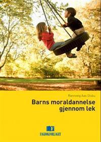 Barns moraldannelse gjennom lek