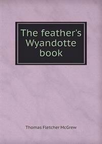 The Feather's Wyandotte Book