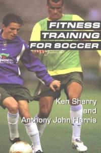 Fitness Training for Soccer