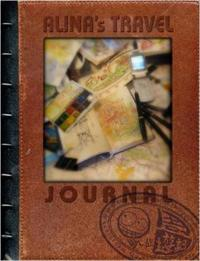 Alina's Travel Journal (8 X 11 Edition)