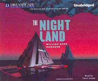 The Night Land: A Love Tale
